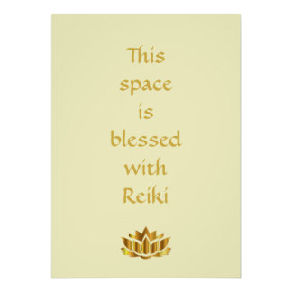 This space is blessed with Reiki Poster