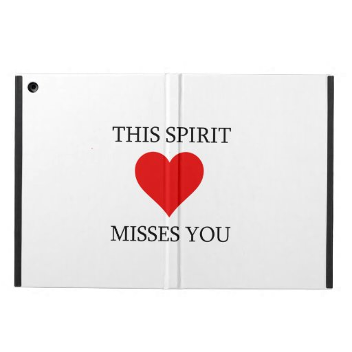 This Spirit Misses You Case For iPad Air
