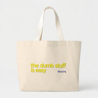 This Stuff Is Dumb Large Tote Bag