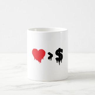 This t, love greater than money coffee mug