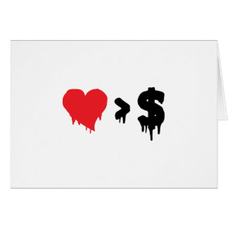 This t, love greater than money greeting cards
