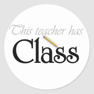This Teacher Has Class Tshirts and Gifts Sticker