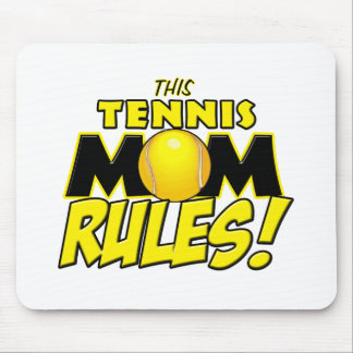 This Tennis Mom Rules.png Mouse Pad
