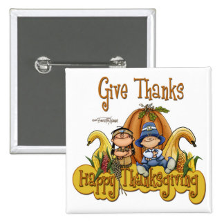 This Thanksgiving GIVE THANKS Pinback Buttons