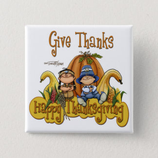 This Thanksgiving GIVE THANKS Pinback Button