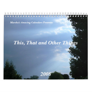 This, That and Other Things Calendar