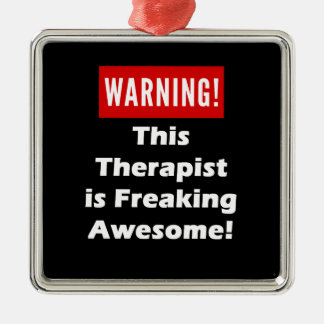 This Therapist is Freaking Awesome! Metal Ornament