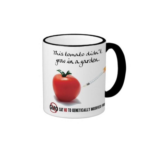 This tomato didn't grow in a garden. Say NO to GMO Mugs