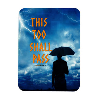 This Too Shall Pass (12 step recovery program) Rectangular Photo Magnet