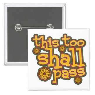 This Too Shall Pass 2 Inch Square Button