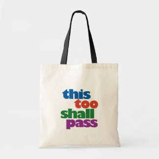 This Too Shall Pass Canvas Bag