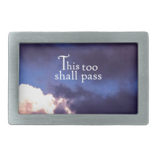 This too shall pass belt buckle