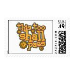 This Too Shall Pass Postage Stamp