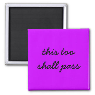 this too shall pass purple magnet