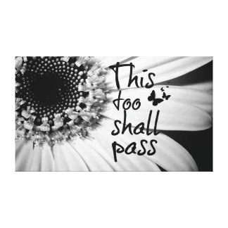 This too Shall Pass Quote with Butterflies Canvas Print
