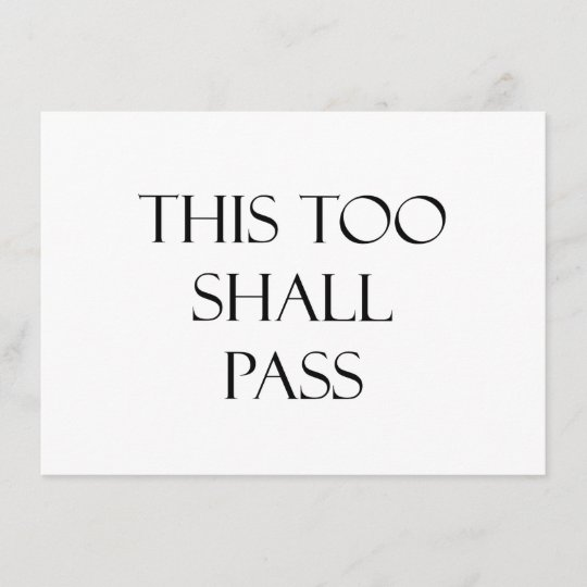 This Too Shall Pass Quotes Strength Quote