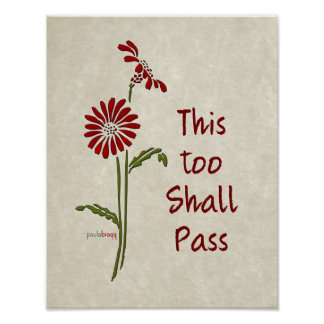 This too shall pass (Recovery Quote) Poster
