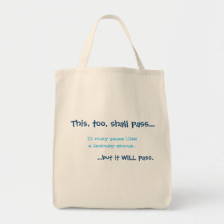 This, too, shall pass tote bag