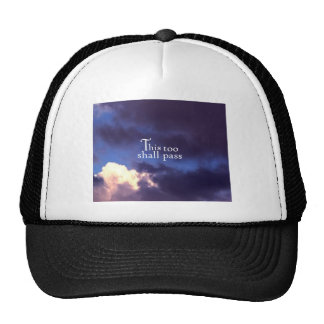 This too shall pass trucker hat