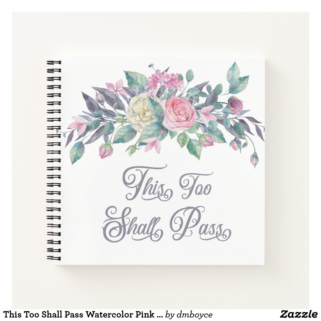 This Too Shall Pass Watercolor Pink Roses Greenery Notebook