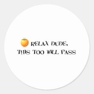 This Too Will Pass Classic Round Sticker