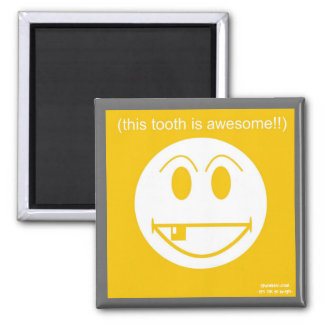 This Tooth Is Awesome 2 Inch Square Magnet