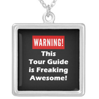 This Tour Guide is Freaking Awesome! Silver Plated Necklace