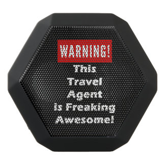 This Travel Agent is Freaking Awesome! Black Bluetooth Speaker