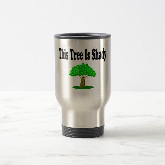 This Tree Is Shady Travel Mug