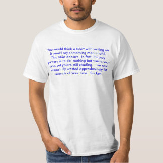 This tshirt wastes your time