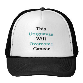 This Uruguayan Will Overcome Cancer Hat