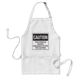 This Vehicle Makes Frequent Stops For Coffee Adult Apron