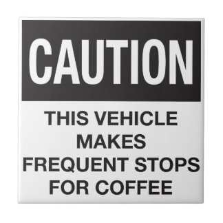 This Vehicle Makes Frequent Stops For Coffee Tile