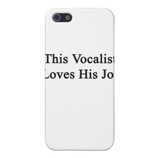 This Vocalist Loves His Job iPhone SE/5/5s Cover