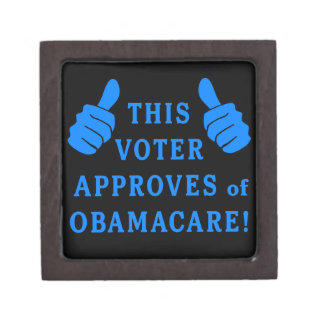 THIS VOTER Approves of Obamacare Premium Trinket Box
