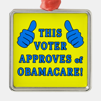 THIS VOTER Approves of Obamacare Square Metal Christmas Ornament