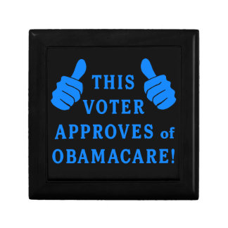 THIS VOTER Approves of Obamacare Trinket Box