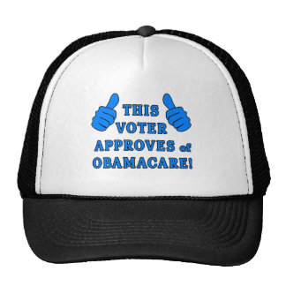 THIS VOTER Approves of Obamacare Trucker Hat