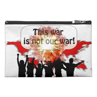 This War is Not Our War Travel Accessories Bag
