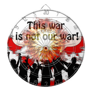 This War is Not Our War Dartboards