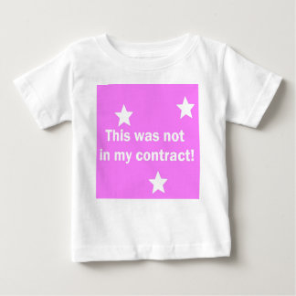 this was not in my contract tee shirt