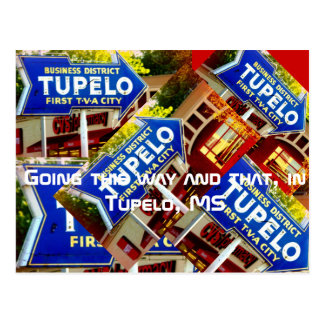 This way and That In Tupelo Postcard