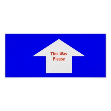 Professional Business 'This Way Please' Sign. Customizable Poster