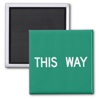 This Way, Street Sign, Texas, US Refrigerator Magnet