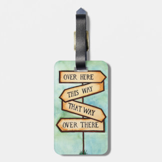 This Way, That Way Street Sign Luggage Tag