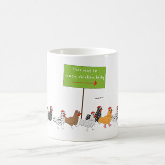 This Way to Crazy Chicken Lady Coffee Mug