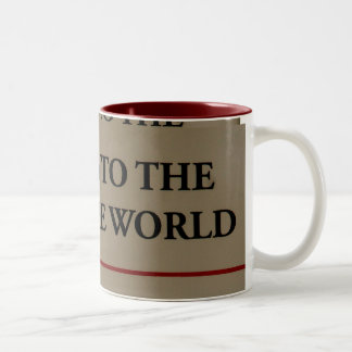 This Way To The Top Of The World Two-Tone Coffee Mug