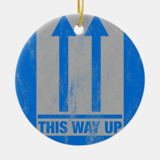 This way up sign ceramic ornament