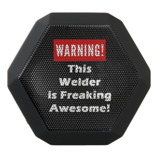 This Welder is Freaking Awesome! Black Bluetooth Speaker
