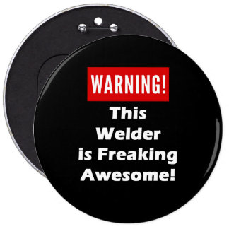 This Welder is Freaking Awesome! Button